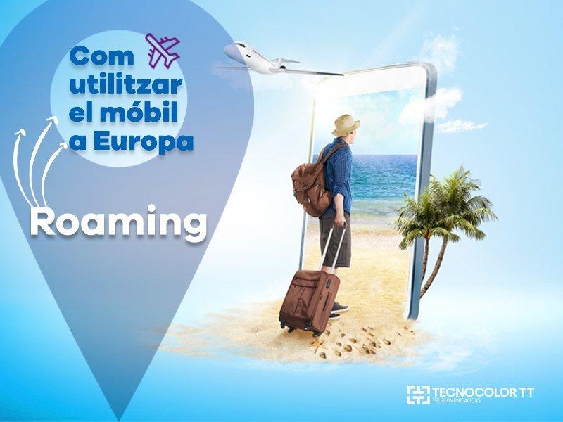 roaming-com-utilizar-el-mobil-a-europa